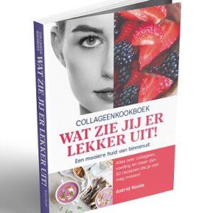 Collageen kookboek Wat Zie Jij Er Lekker Uit!
